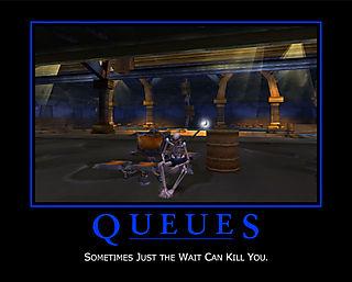 queues can kill you